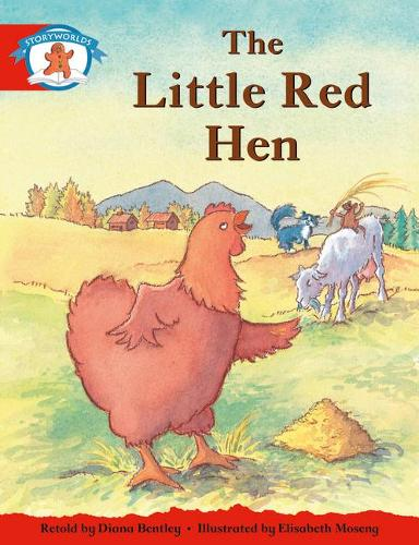 Literacy Edition Storyworlds 1, Once Upon A Time World, The Little Red Hen - STORYWORLDS (Paperback)