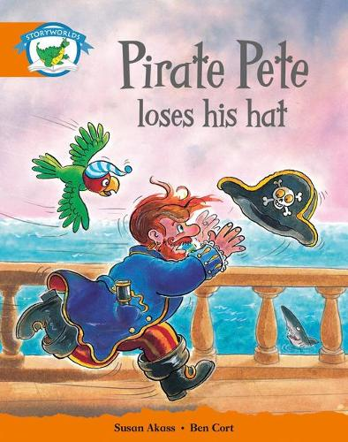 Literacy Edition Storyworlds Stage 4, Fantasy World, Pirate Pete Loses His Hat - STORYWORLDS (Paperback)