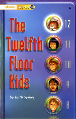 Literacy World Stage 1 Fiction: The Twelfth Floor Kids (6 Pack) - LITERACY WORLD NEW EDITION