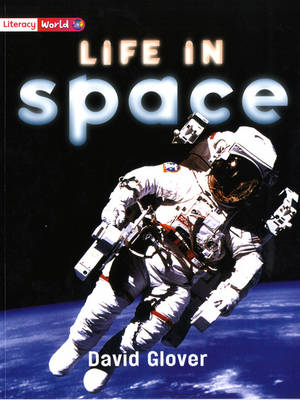 Literacy World Non-Fiction Stage 2 Life In Space Single - LITERACY WORLD NEW EDITION (Paperback)