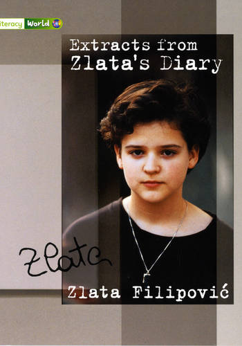 Literacy World Satellites Non Fic Stage 3 Extracts from Zlata's Diary - LITERACY WORLD NEW EDITION (Paperback)
