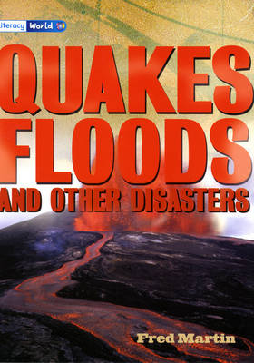 Literacy World Stage 4 Non-Fiction: Quakes, Floods and Other Disasters (6 Pack) - LITERACY WORLD NEW EDITION