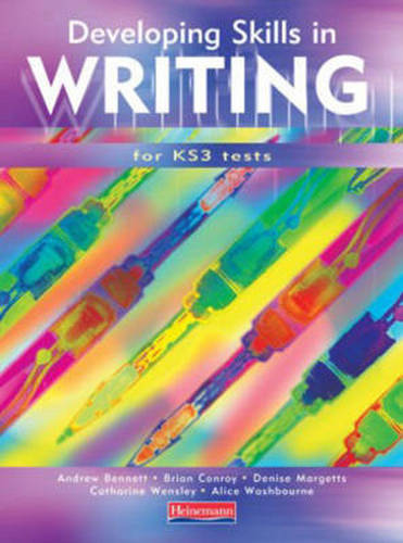 Developing Skills in Writing Pupils Book - Developing Skills in Writing for Key Stage 3 Tests (Paperback)