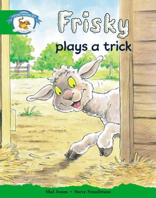Storyworlds Reception/P1 Stage 3, Animal World, Frisky Plays a Trick (6 Pack) - STORYWORLDS