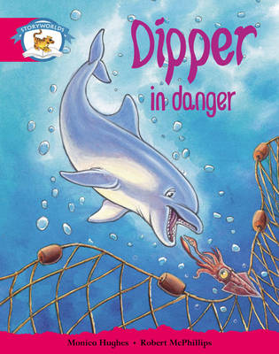 Storyworlds Yr1/P2 Stage 5, Animal World, Dipper in Danger (6 Pack) - STORYWORLDS