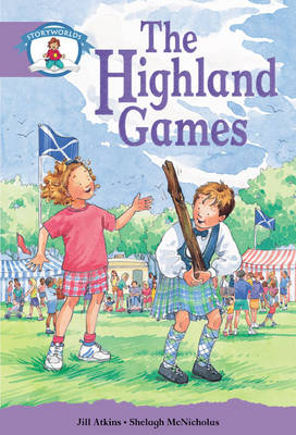 Literacy Edition Storyworlds Stage 8, Our World, Highland Games 6 Pack - STORYWORLDS
