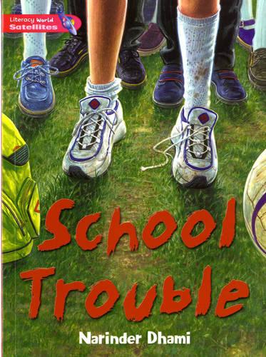 Literacy World Satellites Fiction Stg 2 School Trouble - Literacy World Satellites (Paperback)