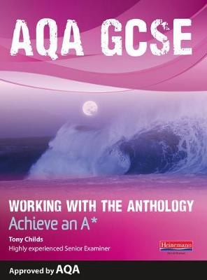 AQA Working with the Anthology Student Book: Aim for an A* - AQA GCSE English, Language, & Literature (Paperback)