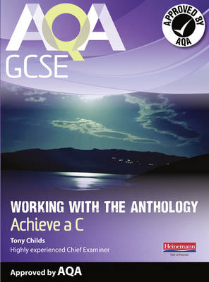 AQA Working with the Anthology Student Book: Aim for a C - AQA GCSE English, Language, & Literature (Paperback)