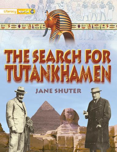 Literacy World Satellites Non Fic Stg 1 The Search for Tutankamun - Literacy World Satellites (Paperback)