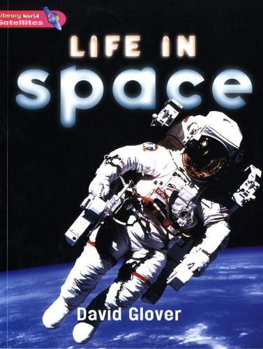 Literacy World Satellites Non Fic Stg 2 Life In Space - Literacy World Satellites (Paperback)