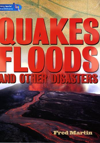 Literacy World Satellites Non Fic Stage 4 Quakes, Floods and other Disasters - Literacy World Satellites (Paperback)