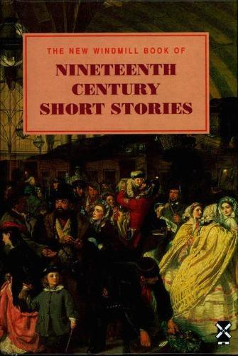 Nineteenth Century Short Stories - New Windmills Collections KS4 (Hardback)