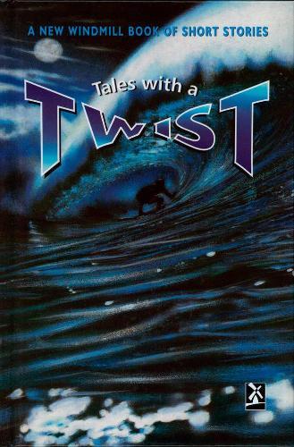 Tales with a Twist - New Windmills Collections KS3 (Hardback)