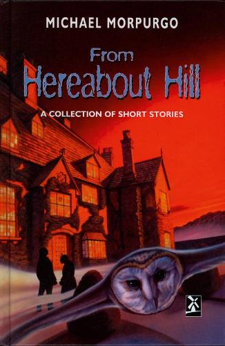 From Hereabout Hill - New Windmills KS3 (Hardback)