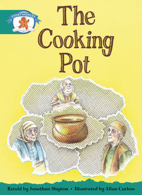Storyworlds Yr1/P2 Stage 6, Once Upon A Time World, The Cooking Pot (6 Pack) - STORYWORLDS