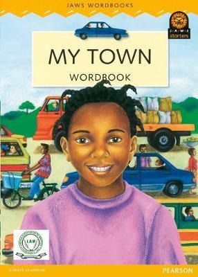 Liberia JAWS Big Book 2 : My Town - JAWS for Liberia Big Books (Paperback)