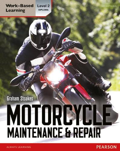 Level 2 Diploma Motorcycle Maintenance & Repair Candidate Handbook - Light Vehicle Technology (Paperback)