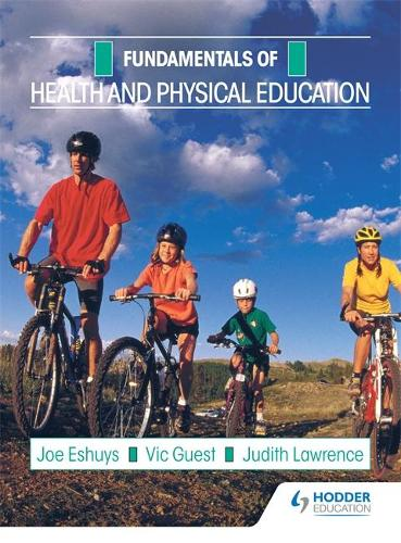 Fundamentals: Health and Physical Education (Paperback)