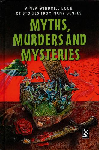 Myths, Murders and Mysteries - New Windmills Collections KS3 (Hardback)
