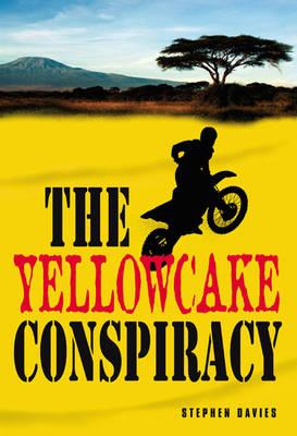 The Yellowcake Conspiracy - New Windmills KS3 (Hardback)