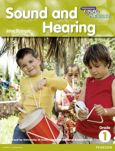 Heinemann Explore Science 2nd International Edition Reader G1 Sound and Hearing - Primary Explore Science International Edition (Paperback)