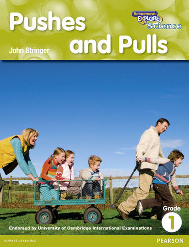 Heinemann Explore Science 2nd International Edition Reader G1 Pushes and Pulls - Primary Explore Science International Edition (Paperback)