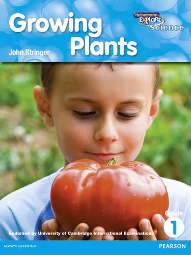 Heinemann Explore Science 2nd International Edition Reader G1 Growing Plants - Primary Explore Science International Edition (Paperback)