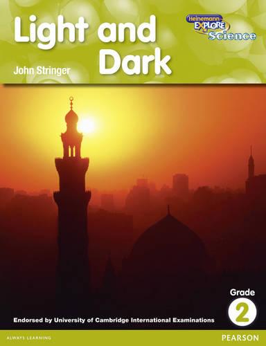 Heinemann Explore Science 2nd International Edition Reader G2 Light and Dark - Primary Explore Science International Edition (Paperback)