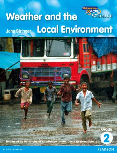 Heinemann Explore Science 2nd International Edition Reader G2 Weather and the Local Environment - Primary Explore Science International Edition (Paperback)
