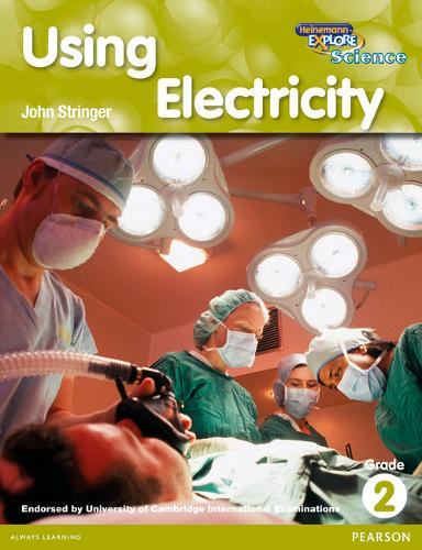 Heinemann Explore Science 2nd International Edition Reader G2 Using Electricity - Primary Explore Science International Edition (Paperback)