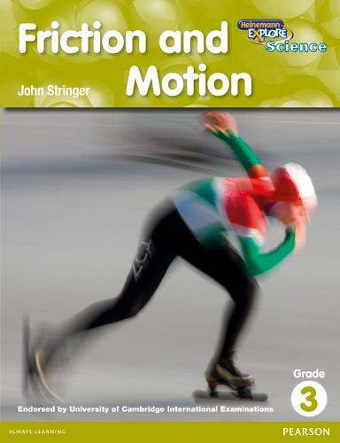 Heinemann Explore Science 2nd International Edition Reader G3 Friction and Motion - Primary Explore Science International Edition (Paperback)
