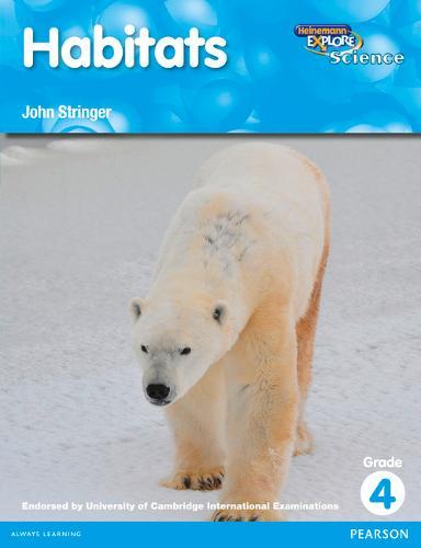 Heinemann Explore Science 2nd International Edition Reader G4 Habitats - Primary Explore Science International Edition (Paperback)