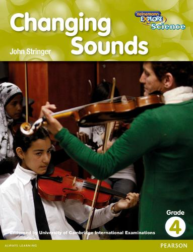 Heinemann Explore Science 2nd International Edition Reader G4 Changing Sounds - Primary Explore Science International Edition (Paperback)