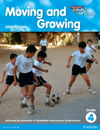 Heinemann Explore Science 2nd International Edition Reader G4 Moving and Growing - Primary Explore Science International Edition (Paperback)