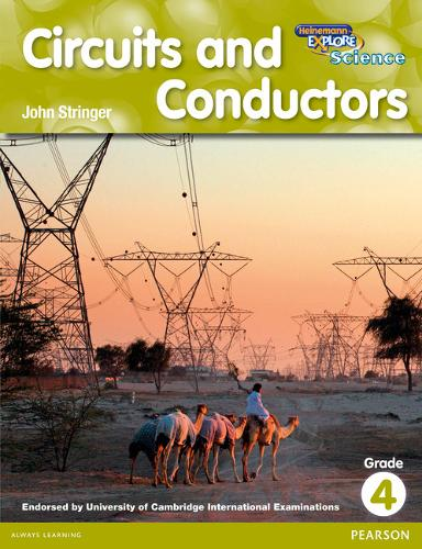 Heinemann Explore Science 2nd International Edition Reader G4 Circuits and Conductors - Primary Explore Science International Edition (Paperback)