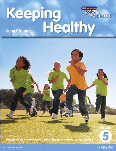 Heinemann Explore Science 2nd International Edition Reader G5 Keeping Healthy - Primary Explore Science International Edition (Paperback)