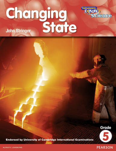 Heinemann Explore Science 2nd International Edition Reader G5 Changing State - Primary Explore Science International Edition (Paperback)