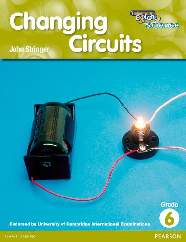 Heinemann Explore Science 2nd International Edition Reader G6 Changing Circuits - Primary Explore Science International Edition (Paperback)
