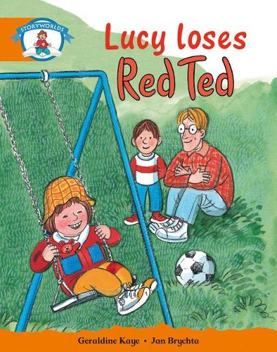 Literacy Edition Storyworlds Stage 4, Our World, Lucy Loses Red Ted - STORYWORLDS (Paperback)
