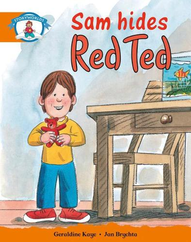 Literacy Edition Storyworlds Stage 4, Our World, Sam Hides Red Ted - STORYWORLDS (Paperback)