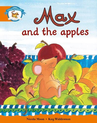 Literacy Edition Storyworlds Stage 4, Animal World, Max and the Apples - STORYWORLDS (Paperback)