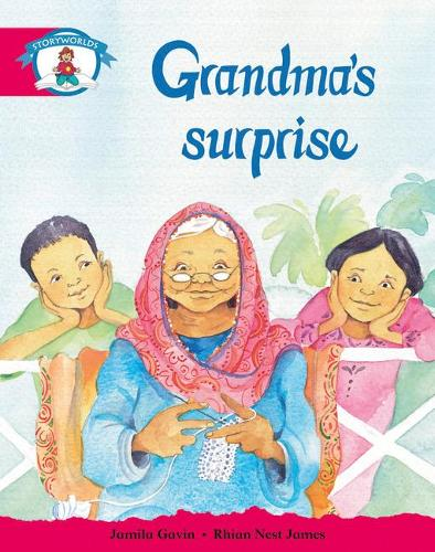 Literacy Edition Storyworlds Stage 5, Our World, Grandma's Surprise - STORYWORLDS (Paperback)