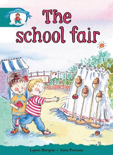Literacy Edition Storyworlds Stage 6, Our World,The School Fair - STORYWORLDS (Paperback)