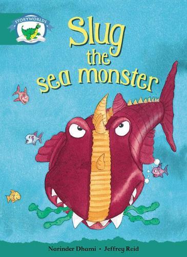 Literacy Edition Storyworlds Stage 6, Fantasy World, Slug the Sea Monster - STORYWORLDS (Paperback)