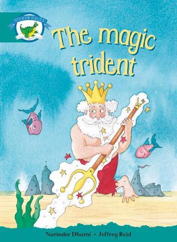 Literacy Edition Storyworlds Stage 6, Fantasy World, The Magic Trident - STORYWORLDS (Paperback)