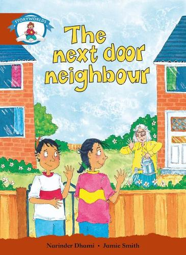 Literacy Edition Storyworlds Stage 7, Our World, The Next Door Neighbour - STORYWORLDS (Paperback)