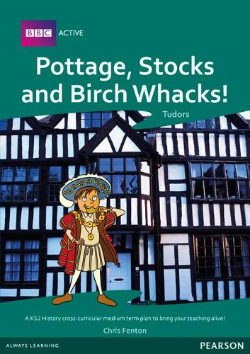 Pottage, Stocks and Birch Whacks Medium Term Planning Pack - BBCA Planning Packs
