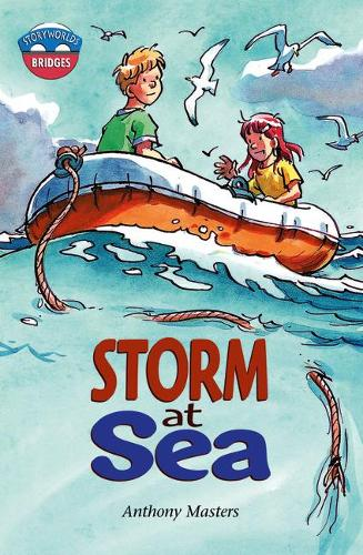 Storyworlds Bridges Stage 11 Storm at Sea (single) - STORYWORLDS (Paperback)