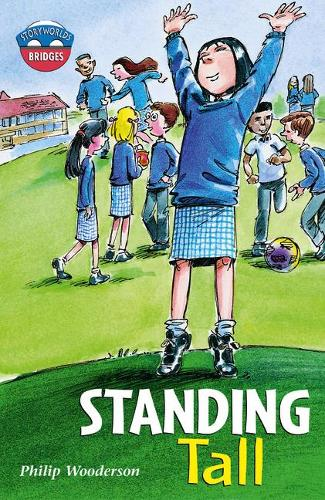 Storyworlds Bridges Stage 11 Standing Tall (single) - STORYWORLDS (Paperback)